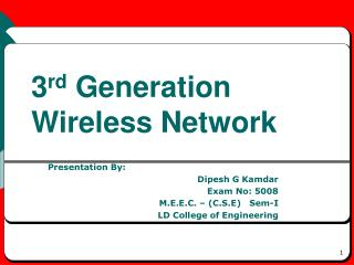 3 rd  Generation  Wireless Network