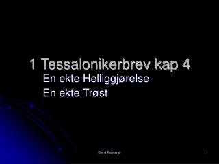 1 Tessalonikerbrev kap 4