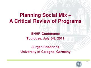 Planning Social Mix –  A Critical Review of Programs