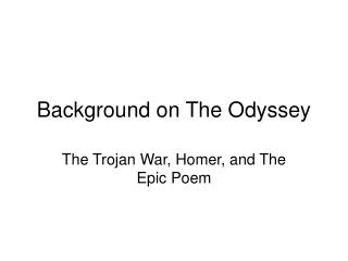 Background on The Odyssey