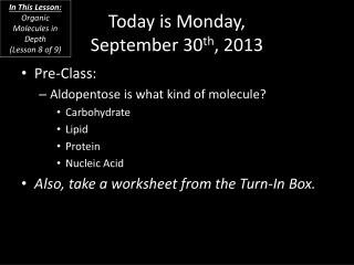 Today is  Monday, September 30 th ,  2013