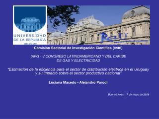 Comisión Sectorial de Investigación Científica ( CSIC )