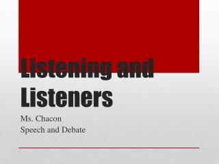 Listening  and Listeners