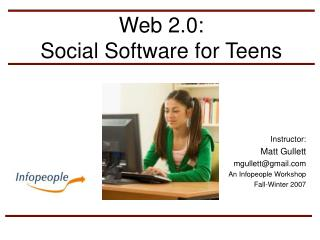 Web 2.0:  Social Software for Teens