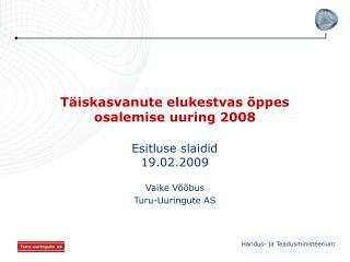 Täiskasvanute elukestvas õppes osalemise uuring 2008
