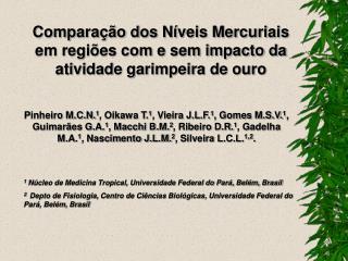 Comparação dos Níveis Mercuriais em regiões com e sem impacto da atividade garimpeira de ouro