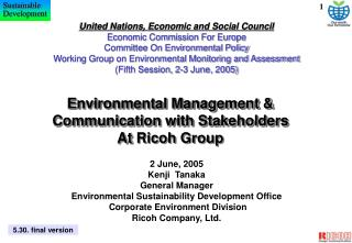 Environmental Management  Communication with Stakeholders  At Ricoh Group