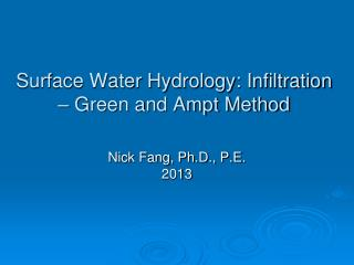 Surface Water Hydrology: Infiltration – Green and Ampt Method
