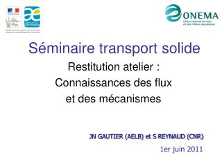 Séminaire transport solide