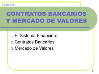 CONTRATOS BANCARIOS Y MERCADO DE VALORES