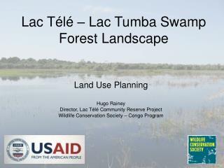 Lac Télé – Lac Tumba Swamp Forest Landscape