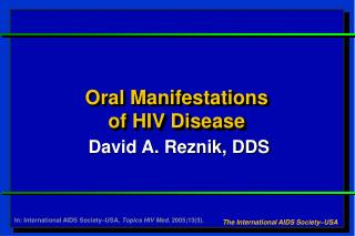 Oral Manifestations  of HIV Disease