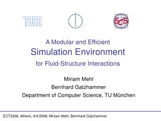 A Modular and Efficient Simulation Environment  for Fluid-Structure Interactions