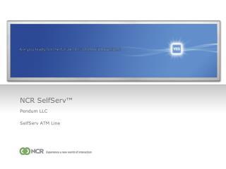 NCR SelfServ™