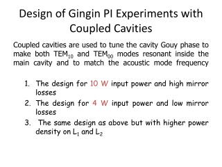 Design of Gingin PI Experiments with Coupled Cavities
