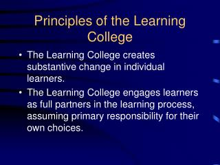 Principles of the Learning College