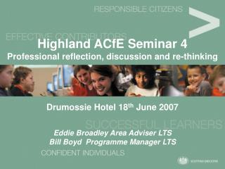Highland ACfE Seminar 4 Professional reflection, discussion and re-thinking