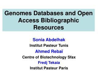 Sonia Abdelhak Institut Pasteur Tunis Ahmed Rebaï Centre of Biotechnology Sfax Fredj Tekaia
