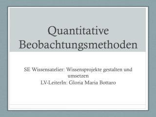Quantitative Beobachtungsmethoden