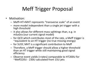 Meff  Trigger Proposal