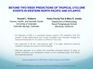 BEYOND TWO-WEEK PREDICTIONS OF TROPICAL CYCLONE EVENTS IN WESTERN NORTH PACIFIC AND ATLANTIC