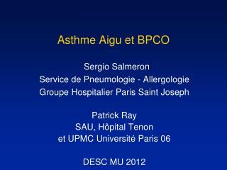 Asthme Aigu et BPCO