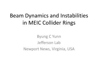 Beam Dynamics and Instabilities in MEIC Collider Rings