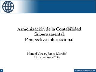 Armonización de la Contabilidad Gubernamental: Perspectiva Internacional