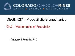 MEGN 537 – Probabilistic Biomechanics Ch.2 – Mathematics of Probability