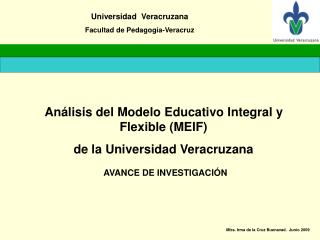 Análisis del Modelo Educativo Integral y Flexible (MEIF)  de la Universidad Veracruzana