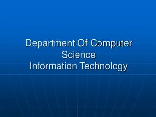 Department Of Computer Science Information Technology