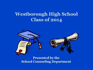 Westborough High School Class of  2014