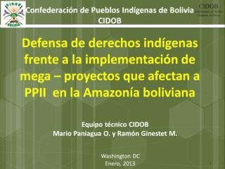 PPT defensa DDII frente a mega proyectos PPII Amazon%C3%ADa boliviana Washington D C 270113