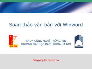 Soạn thảo văn bản với Winword