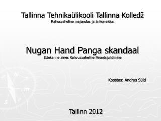 Tallinna Tehnikaülikooli Tallinna Kolledž Rahusvaheline majandus ja ärikorraldus
