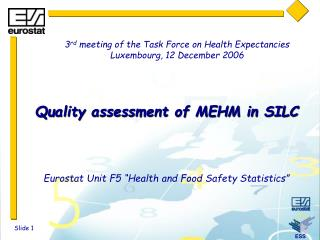 Quality assessment of MEHM in SILC