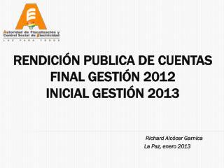 Richard  Alcócer  Garnica La Paz, enero 2013