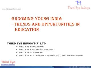 Grooming Young India - Trends and Opportunities in    Education