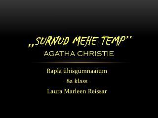 ,,Surnud mehe temp'' Agatha Christie
