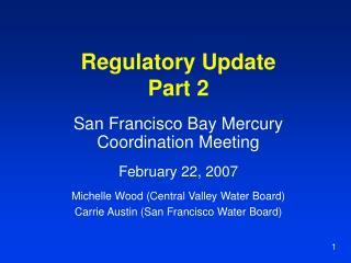 Regulatory Update Part 2