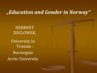 """Education and Gender in Norway"""