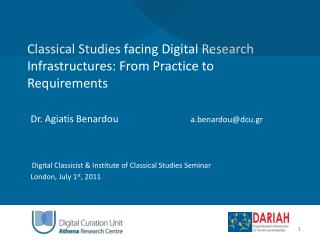 Classical Studies facing Digital Research Infrastructures: From Practice to Requirements