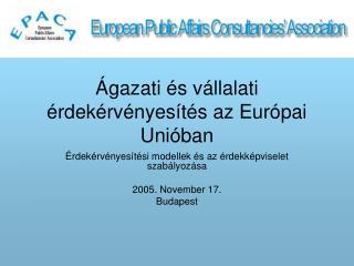 Ágazati és vállalati érdekérvényesítés az Európai Unióban