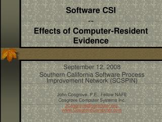 Software CSI -- Effects of Computer-Resident Evidence