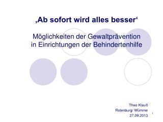 Theo Klauß Rotenburg/ Wümme 27.09.2013