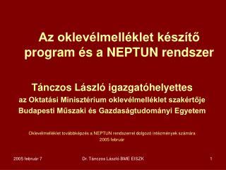 Az oklev�lmell�klet k�sz�t? program �s a NEPTUN rendszer