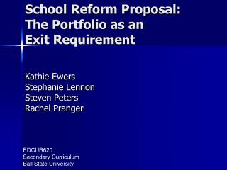 School Reform Proposal:   The Portfolio as an  Exit Requirement