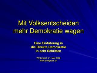 Mit Volksentscheiden  mehr Demokratie wagen