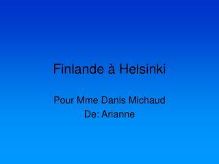 Finlande à Helsinki