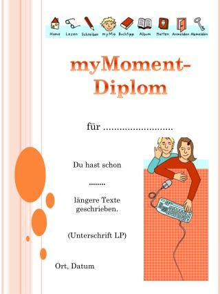 myMoment -Diplom für  ..........................